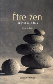 Être zen un jour à la fois (édition 2007) - Intérieur - Format classique
