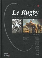Le Rugby Hier Aujourd'Hui Et Demain - Intérieur - Format classique