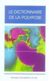Le dictionnaire de la polypose - Couverture - Format classique