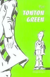 Tonton green - Intérieur - Format classique