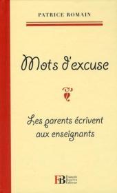 telecharger Mots d'excuse – les parents ecrivent aux enseignants livre PDF en ligne gratuit