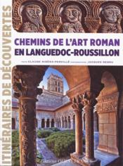 Chemins de l'art roman en Languedoc-Roussillon - Couverture - Format classique