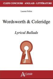 Wordsworth & coleridge ; lyrical ballads - Couverture - Format classique
