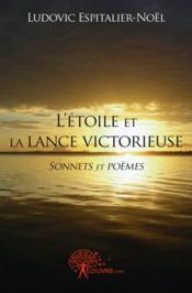 L'Etoile Et La Lance Victorieuse - Couverture - Format classique