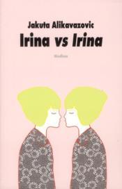 Irina vs Irina - Couverture - Format classique