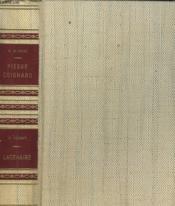 Pierre Coignard, Le Forcat-Colonel Suivi De Lacenaire, Le Dandy Du Crime. Collection : Le Crime Ne Paie Pas. - Couverture - Format classique