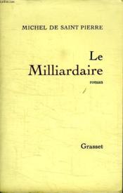 Le Milliardaire. - Couverture - Format classique