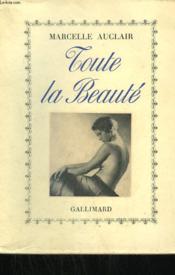 Toute La Beaute. - Couverture - Format classique