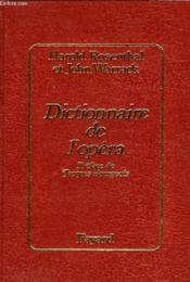 Dictionnaire De L'Opera - Preface De Jacques Bourgeois - Couverture - Format classique