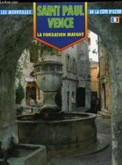 Les Merveilles De La Cote D'Azur Saint Paul Vence - Couverture - Format classique