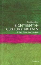 Eighteenth century britain ; a very short introduction - Couverture - Format classique