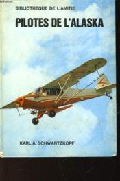 Pilotes De L'Alaska - Couverture - Format classique
