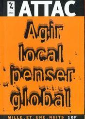 Agir Local ; Penser Global - Intérieur - Format classique