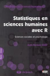 Statistiques en sciences humaines avec R ; sciences sociales et psychologie - Couverture - Format classique