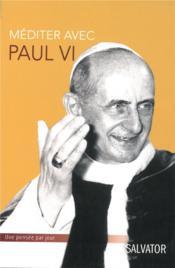 Méditer avec Paul VI - Couverture - Format classique