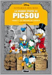 La grande épopée de Picsou ; INTEGRALE VOL.5 ; le trésor de Crésus et autres histoires - Couverture - Format classique