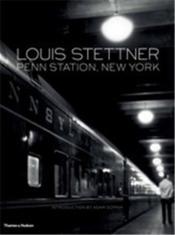 Louis stettner penn station new york - Couverture - Format classique