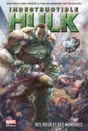 Indestructible Hulk T.1 ; des dieux et des monstres - Couverture - Format classique