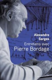 Entretiens avec Pierre Bordage - Couverture - Format classique