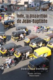 Inde, la disparition de Jean-Baptiste - Couverture - Format classique