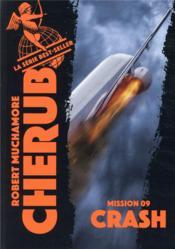 Cherub mission T.9 ; crash - Couverture - Format classique