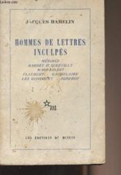 Hommes de lettres inculpés - Mérimée, Barbey d'Aurevilly, Maupassant, Flaubert, Baudelaire, Les Goncourt, Diderot - Couverture - Format classique