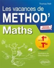 Mathématiques ; de la première à la terminale ; les vacances de Méthod' - nouveaux programmes - Couverture - Format classique