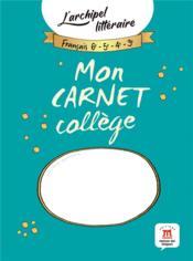 L'archipel littéraire ; mon carnet collège - Couverture - Format classique