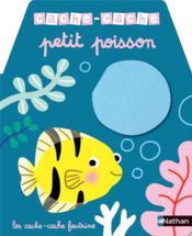CACHE-CACHE ; petit poisson - Couverture - Format classique