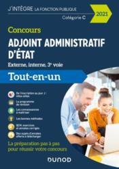 Concours adjoint administratif d'Etat ; externe, interne, 3e voie ; tout-en-un (édition 2021) - Couverture - Format classique