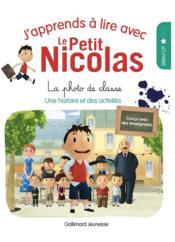 J'apprends à lire avec Le Petit Nicolas T.2 ; la photo de classe - Couverture - Format classique