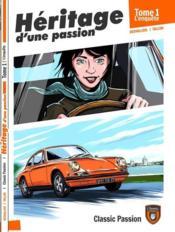 Héritage d'une passion t.1 : l'enquête - Couverture - Format classique