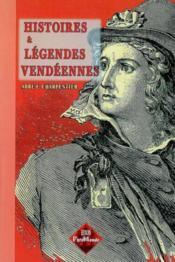 Histoires & legendes vendeennes - Couverture - Format classique