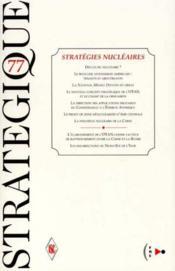 Strategique n.77 ; strategies nucleaires - Couverture - Format classique