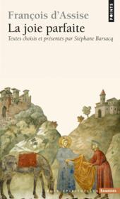 François d'Assise ; la joie parfaite - Couverture - Format classique