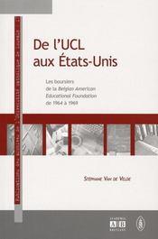 De l'UCL aux Etats-Unis ; les boursiers de la Belgian American Educational Foundation, de 1964 à 1969 - Intérieur - Format classique