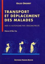 Transport Et Deplacement Des Malades - Couverture - Format classique