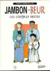 Jambon-beur ; les couples mixtes - Couverture - Format classique