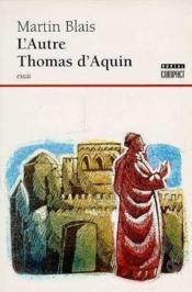 L'Autre Thomas D'Aquin - Couverture - Format classique