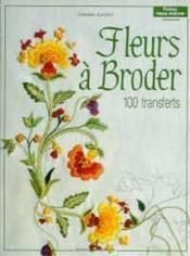 Fleurs a broder - Couverture - Format classique