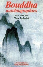 Bouddha ; autobiographies - Couverture - Format classique