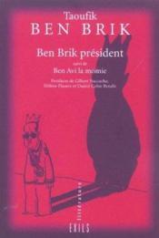 Taoufik ben brik president ; tunis city 2004 - Couverture - Format classique