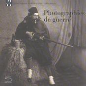 Photographies De Guerre (Franc.) - Intérieur - Format classique