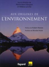 Aux origines de l'environnement - Couverture - Format classique