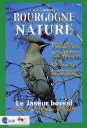 Revue Scientifique Bourgogne-Nature N.2 ; Le Jaseur Boréal ; Un Oiseau De La Taïga En Bourgogne (Edition 2005) - Couverture - Format classique
