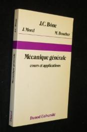 Mécanique générale. Cours et applications - Couverture - Format classique