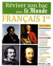 telecharger Reviser Son Bac Avec Le Monde – Francais – 1ere Toutes Series – T.1 livre PDF en ligne gratuit