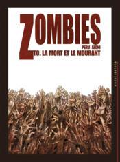 Zombies t.0 ; la mort et le mourant - Couverture - Format classique