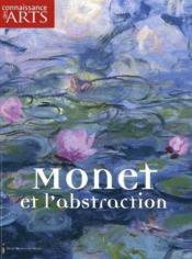 Connaissance Des Arts N.458 ; Monet Et L'Abstraction - Couverture - Format classique