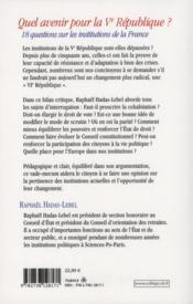 Quel avenir pour la Ve République ? 18 questions sur les institutions de la France - 4ème de couverture - Format classique